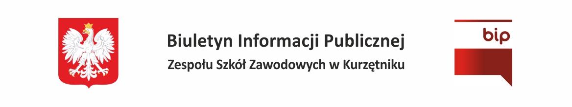 Biuletyn Informacji Publicznej Zespołu Szkół Zawodowych w Kurzętniku